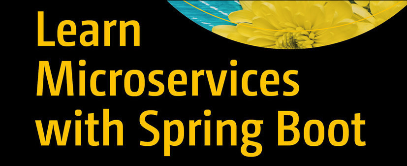 Learn Microservices with Spring Boot (2nd edition)