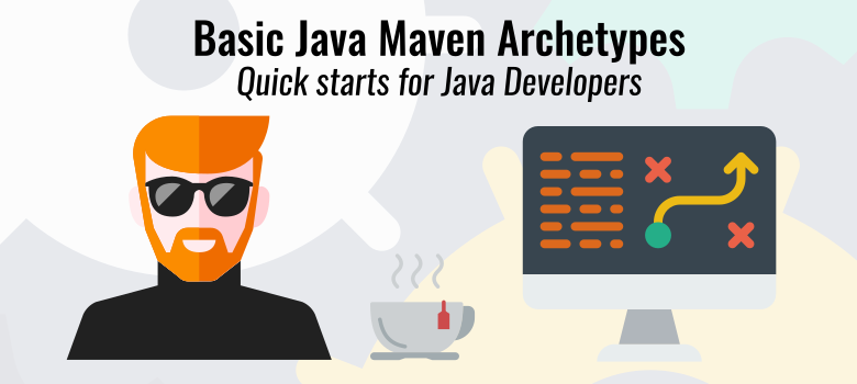 Basic Java Maven Archetypes